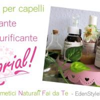 Video tutorial - Impacco per capelli rinforzante e purificante fai da te