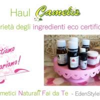 Video - Haul Camelis e proprietà delle materie prime eco certificate