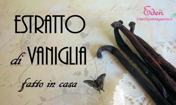 Estratto di vaniglia fai da te esm - Profumo casa fai da te ...